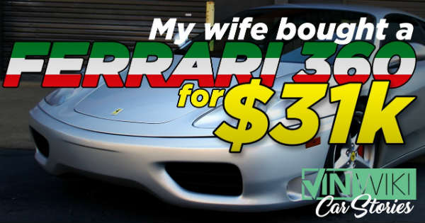 This Wife Bought A Ferrari 360 Modena For Just 31000 2