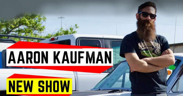 Aaron Kaufmans Show Shifting Gears Premiere Date Revealed 1